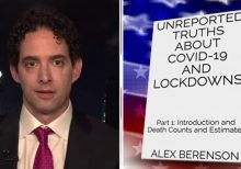 Ex-New York Times reporter Alex Berenson: Unreported truths about COVID-19 and lockdowns